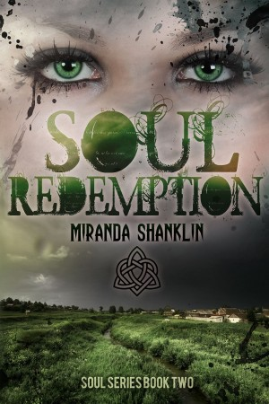 Soul Redemption by Miranda Shanklin Book Two