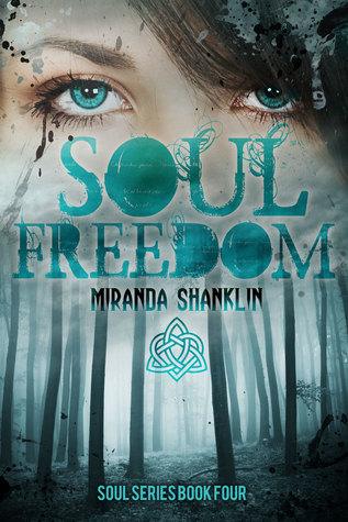Soul Freedom by Miranda Shanklin Book Four